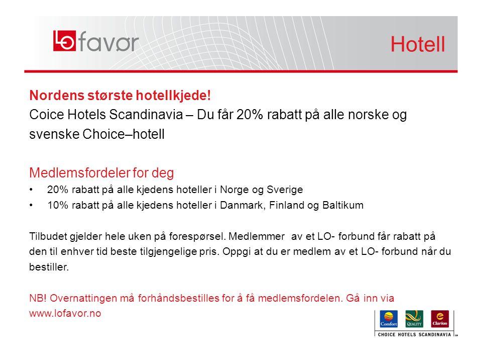 Nordens største hotellkjede.