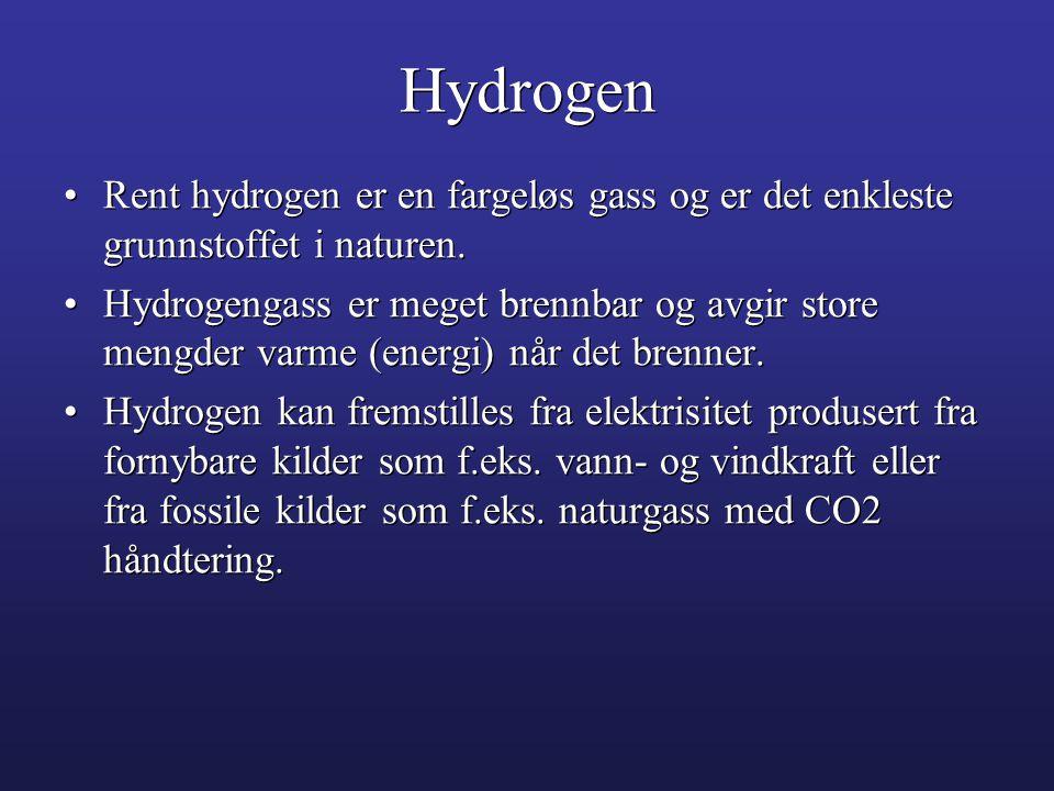 Hydrogen •Rent hydrogen er en fargeløs gass og er det enkleste grunnstoffet i naturen. •Hydrogengass er meget brennbar og avgir store mengder varme (e