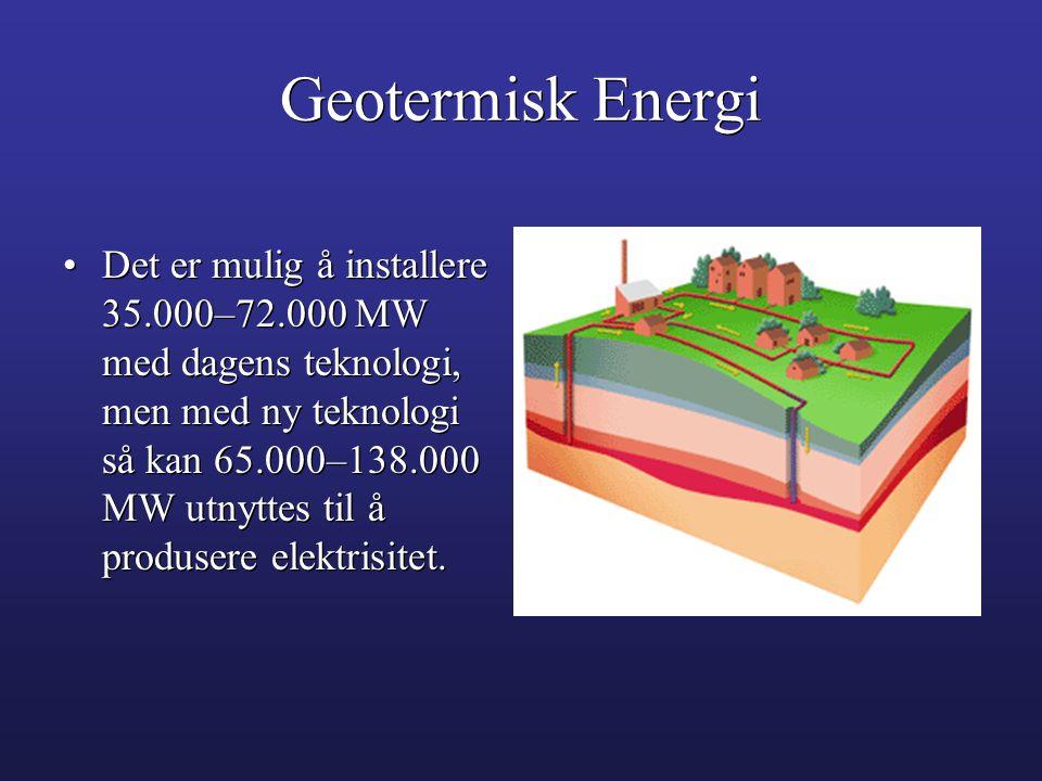 •Det er mulig å installere 35.000–72.000 MW med dagens teknologi, men med ny teknologi så kan 65.000–138.000 MW utnyttes til å produsere elektrisitet.