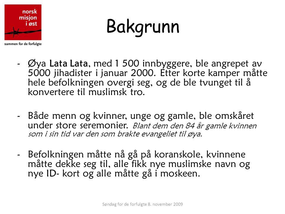 Bakgrunn -Øya Lata Lata, med 1 500 innbyggere, ble angrepet av 5000 jihadister i januar 2000.