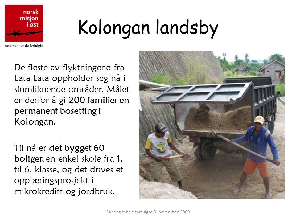 Kolongan landsby De fleste av flyktningene fra Lata Lata oppholder seg nå i slumliknende områder.
