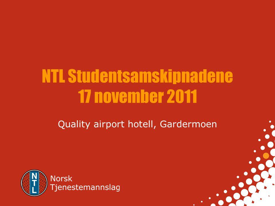 NTL Studentsamskipnadene 17 november 2011 Quality airport hotell, Gardermoen