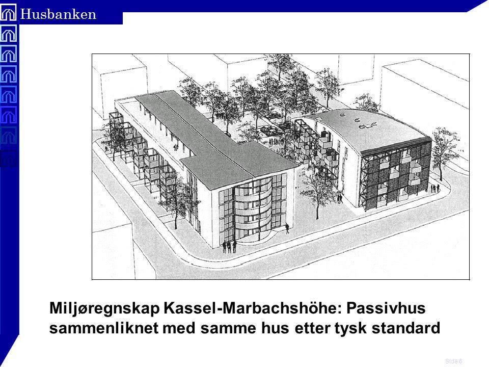 Side 6 Husbanken Miljøregnskap Kassel-Marbachshöhe: Passivhus sammenliknet med samme hus etter tysk standard