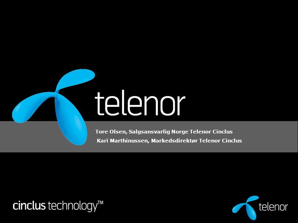 Tore Olsen, Salgsansvarlig Norge Telenor Cinclus Kari Marthinussen, Markedsdirektør Telenor Cinclus