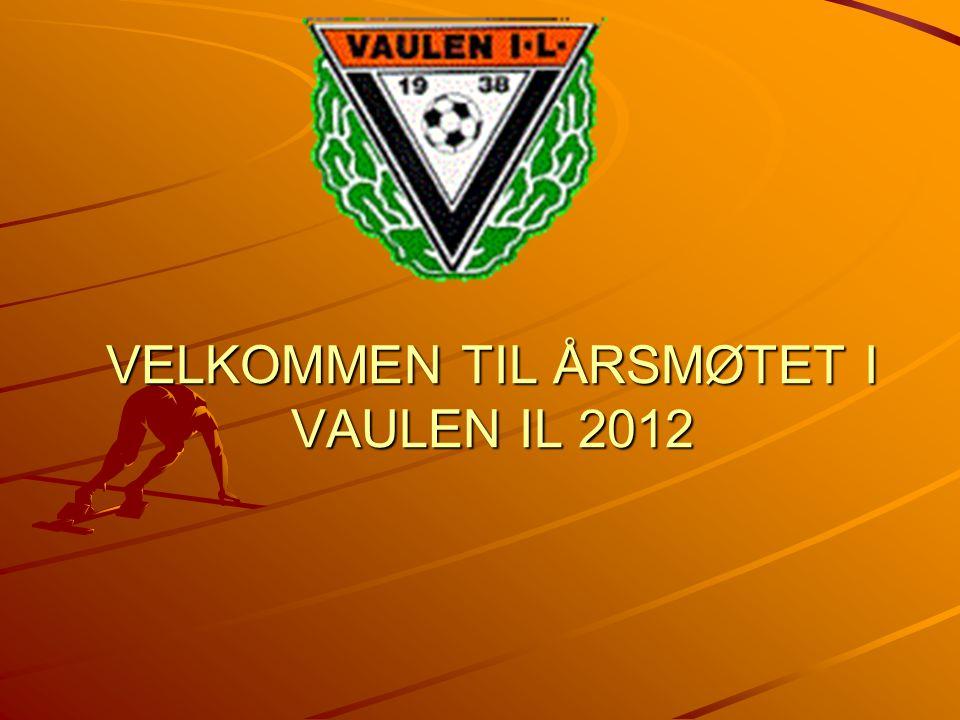 VELKOMMEN TIL ÅRSMØTET I VAULEN IL 2012