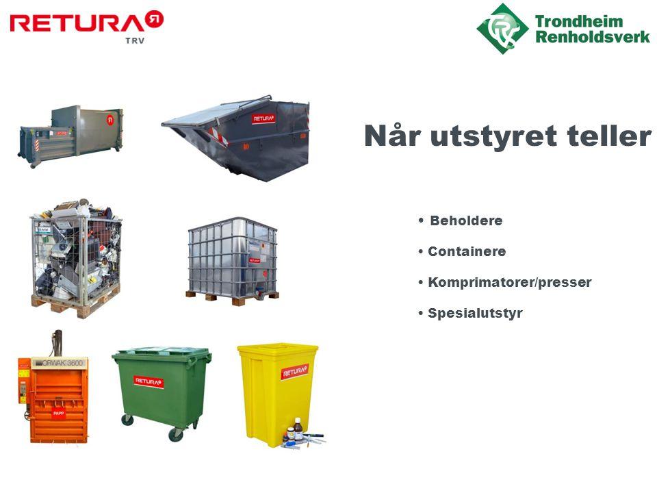 Når utstyret teller • Beholdere • Containere • Komprimatorer/presser • Spesialutstyr