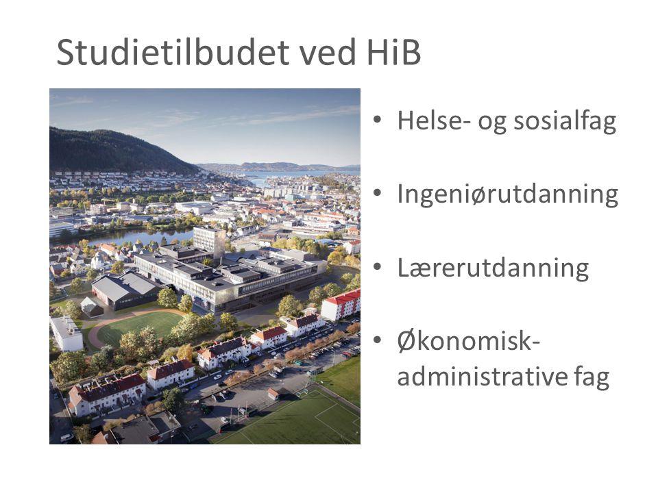 Studietilbudet ved HiB • Helse- og sosialfag • Ingeniørutdanning • Lærerutdanning • Økonomisk- administrative fag