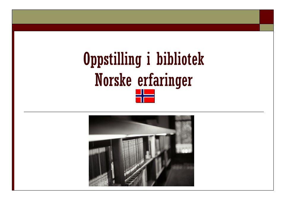 Oppstilling i norske bibliotek