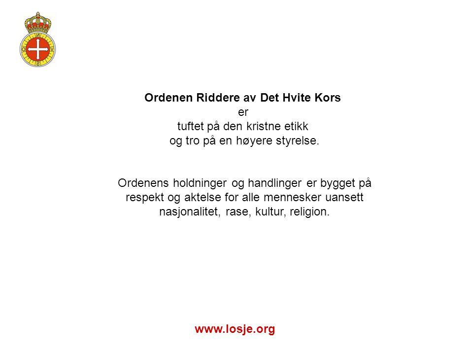 Ordenen Riddere av Det Hvite Kors er tuftet på den kristne etikk og tro på en høyere styrelse. Ordenens holdninger og handlinger er bygget på respekt