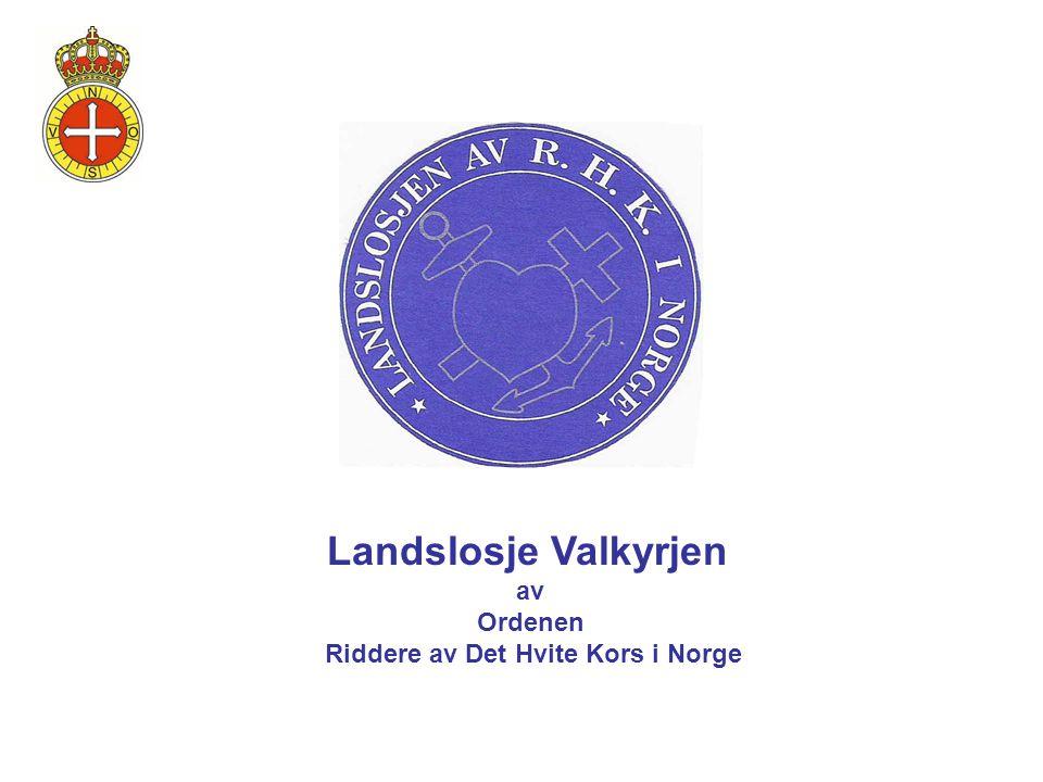 Landslosje Valkyrjen av Ordenen Riddere av Det Hvite Kors i Norge