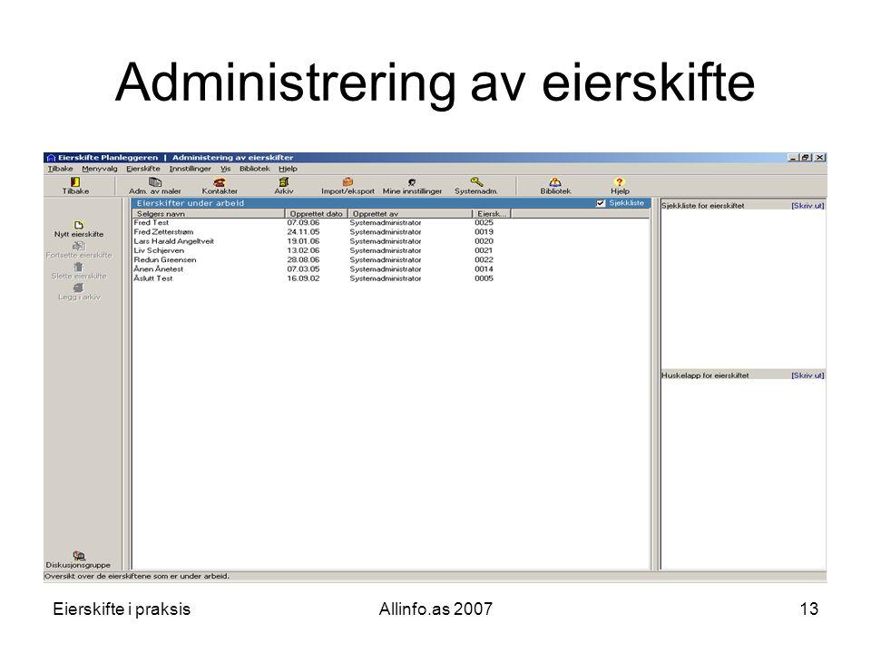 Eierskifte i praksisAllinfo.as 200713 Administrering av eierskifte
