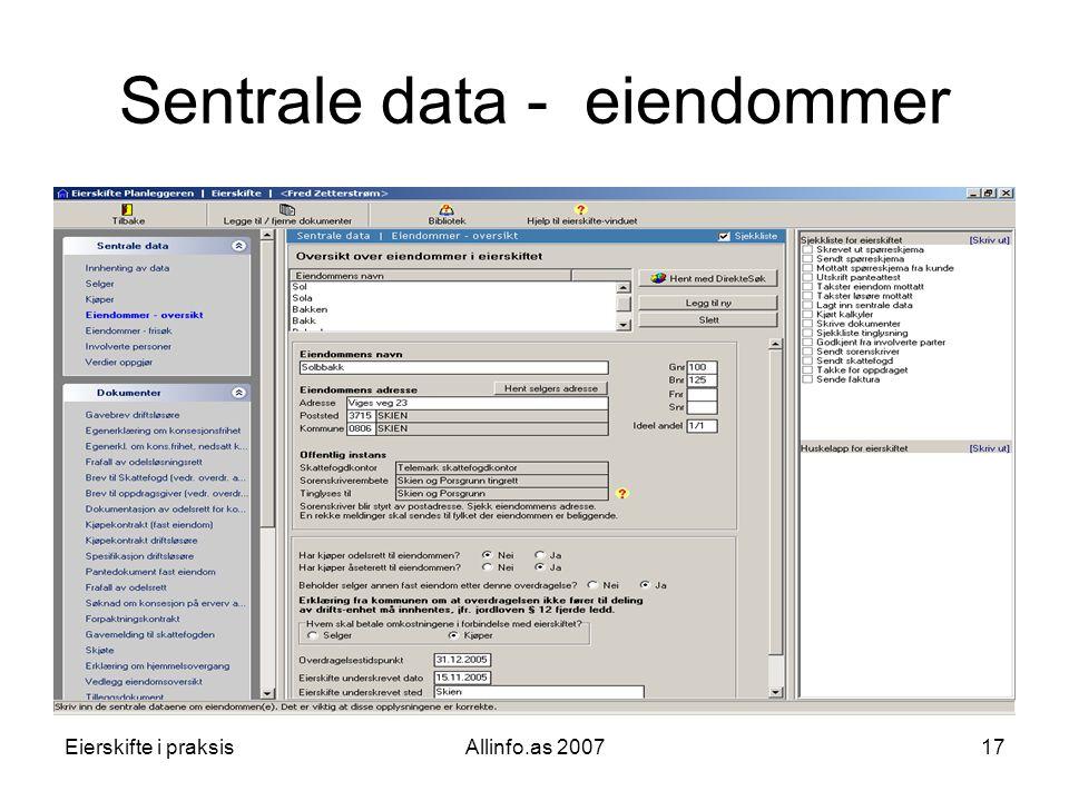 Eierskifte i praksisAllinfo.as 200717 Sentrale data - eiendommer