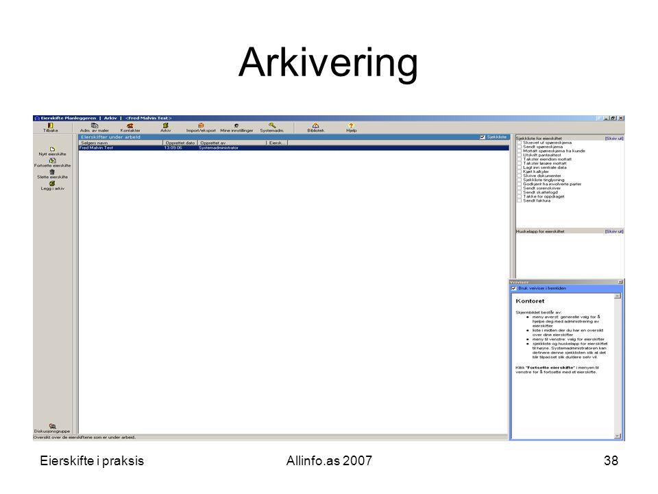 Eierskifte i praksisAllinfo.as 200738 Arkivering