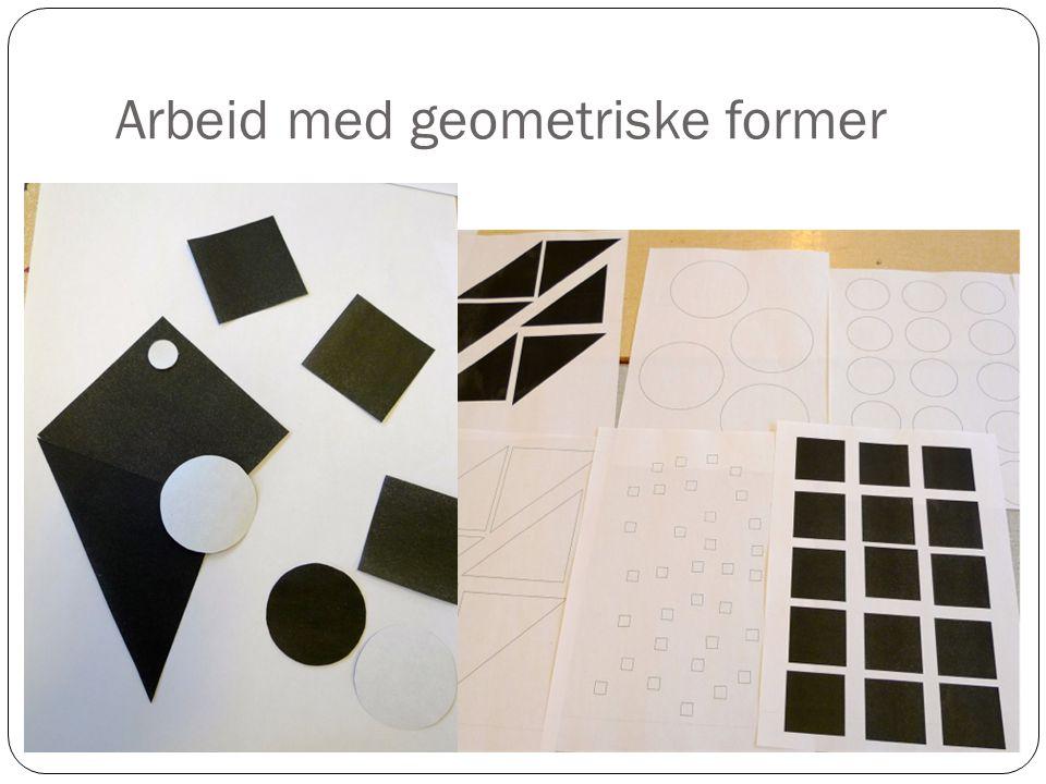 Arbeid med geometriske former