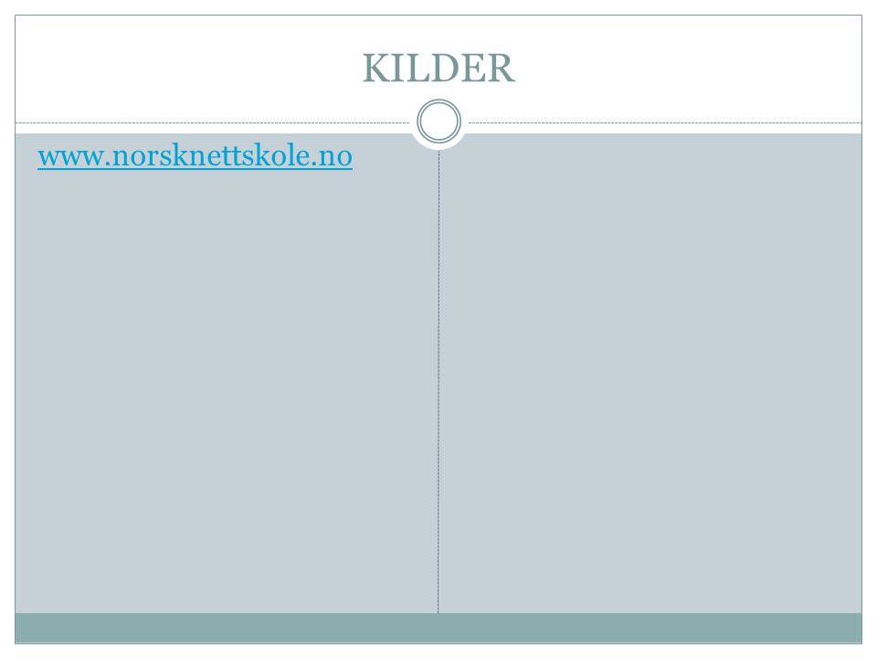 KILDER www.norsknettskole.no