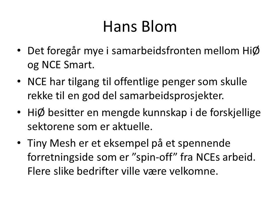Hans Blom • Det foregår mye i samarbeidsfronten mellom HiØ og NCE Smart.