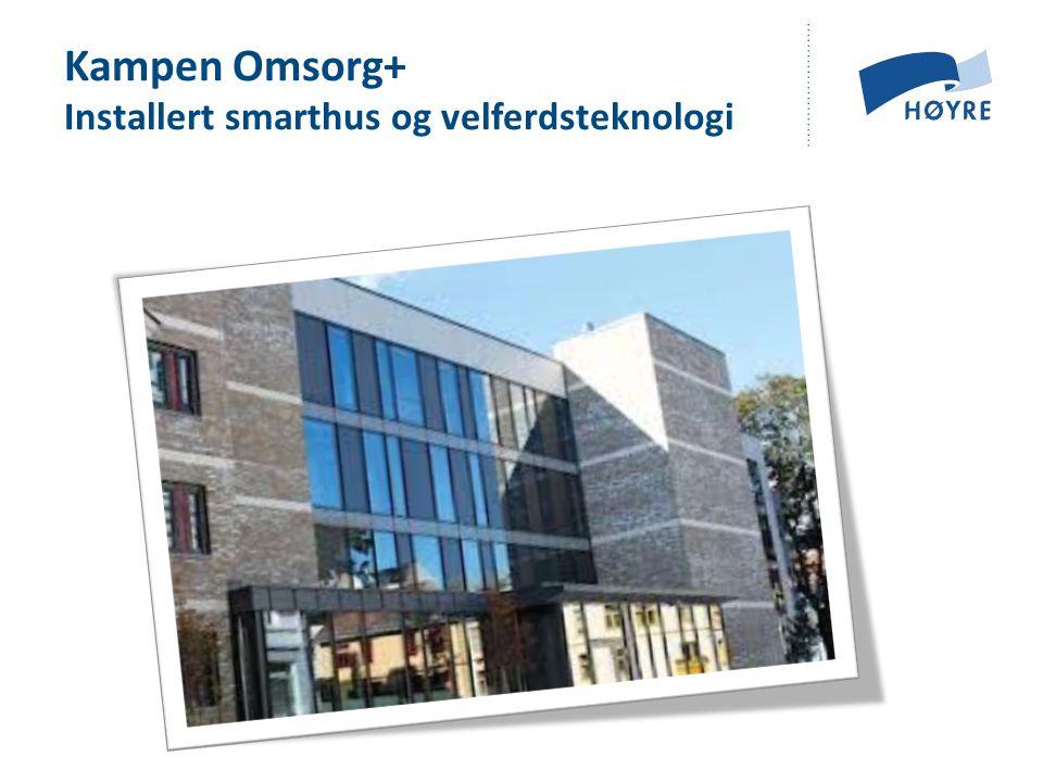 Kampen Omsorg+ Installert smarthus og velferdsteknologi