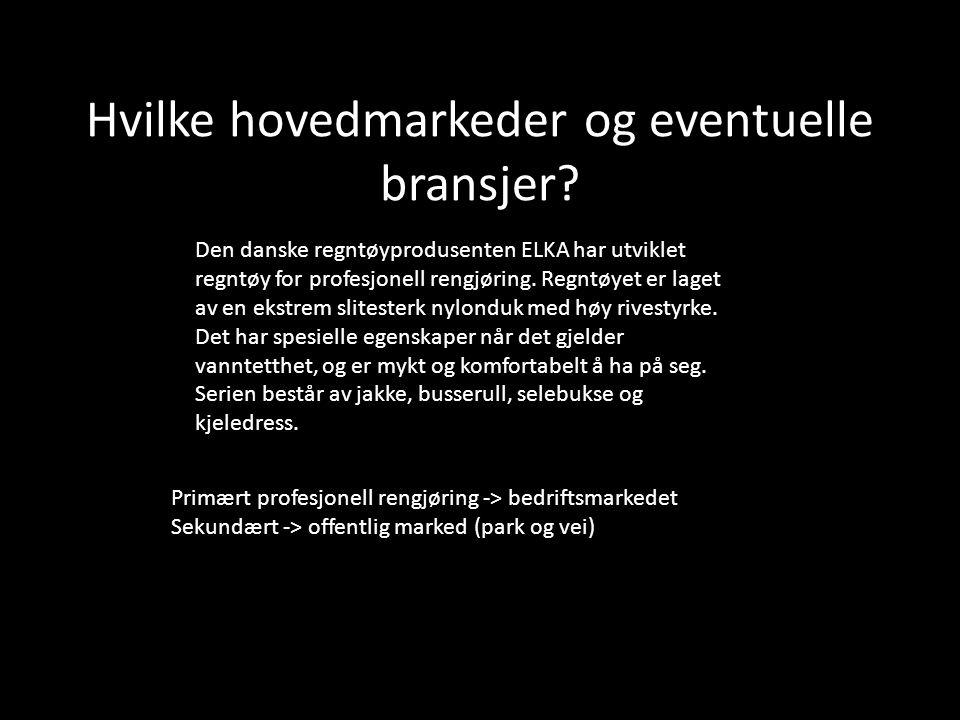 Hvilke hovedmarkeder og eventuelle bransjer? Den danske regntøyprodusenten ELKA har utviklet regntøy for profesjonell rengjøring. Regntøyet er laget a