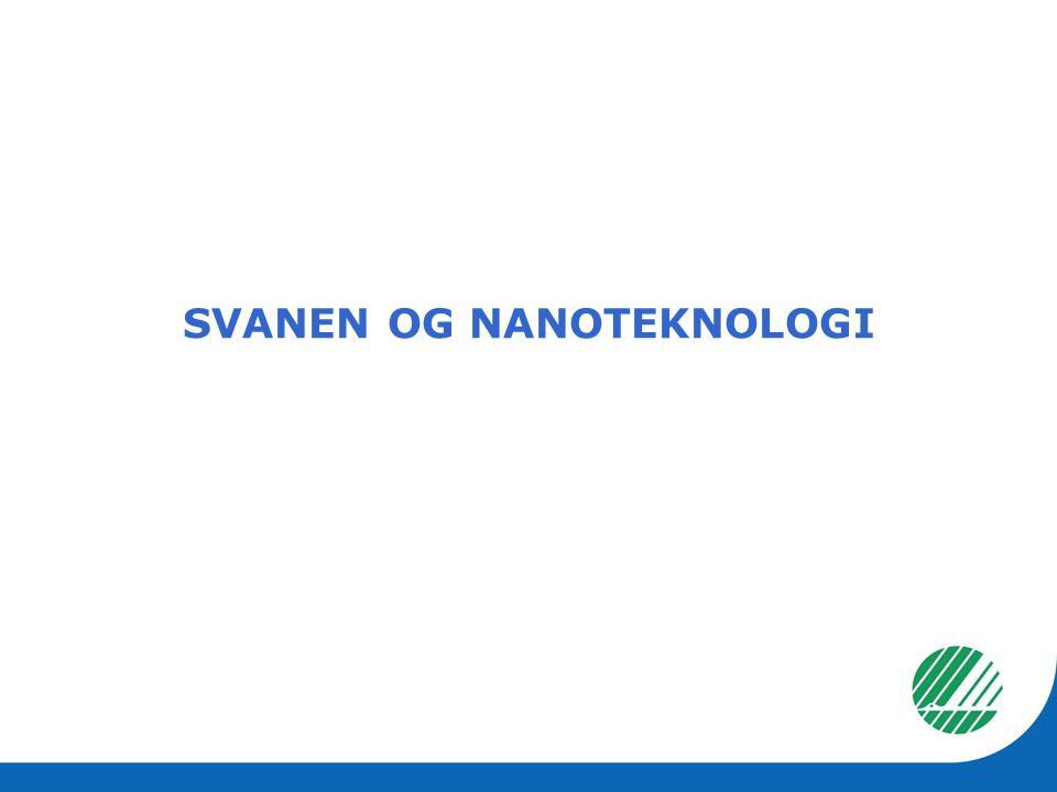 • Nordisk Miljømerking er bekymret for eksponering av frie nanopartikler (i hele livsløpet).