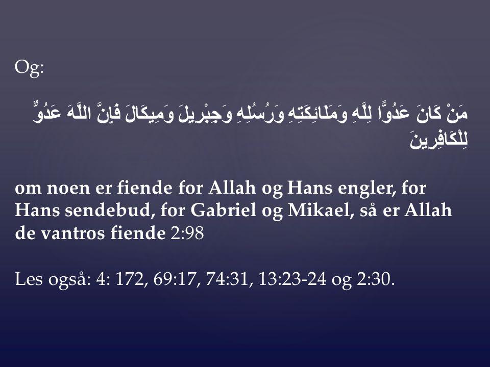 2.Allahs Sendebud ( ﷺ ) informert om dem da han gjorde du'a i hans natt bønn: Å Allah.