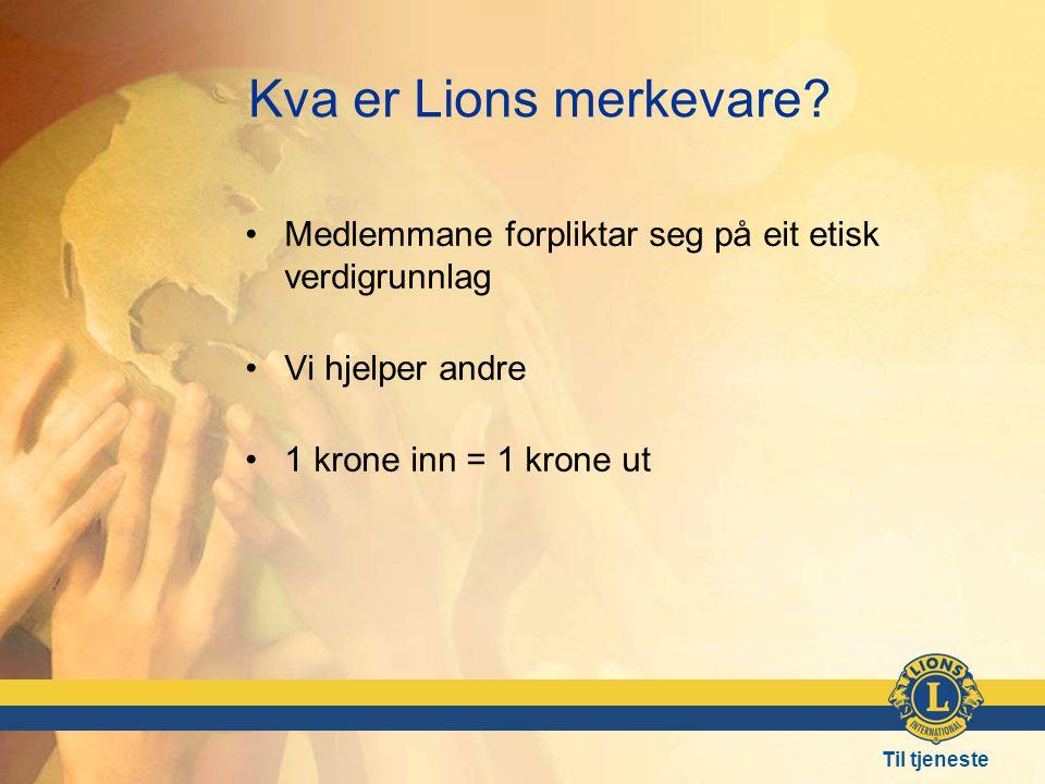 Til tjeneste Kva er Lions merkevare.