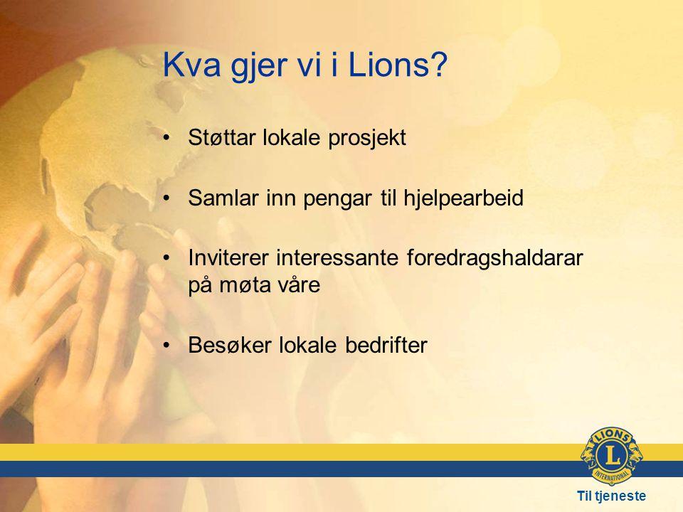 Kva gjer vi i Lions.