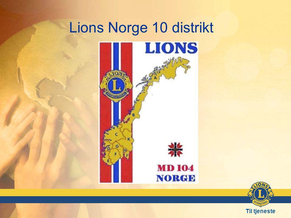 Til tjeneste Lions Norge 10 distrikt