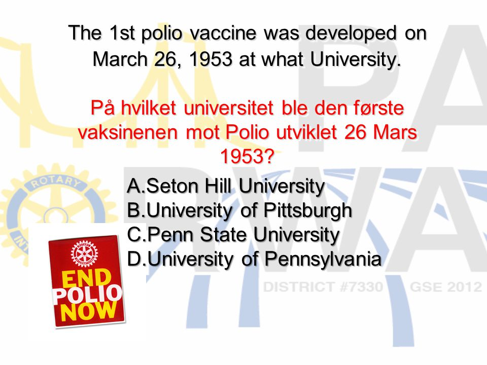 The 1st polio vaccine was developed on March 26, 1953 at what University.