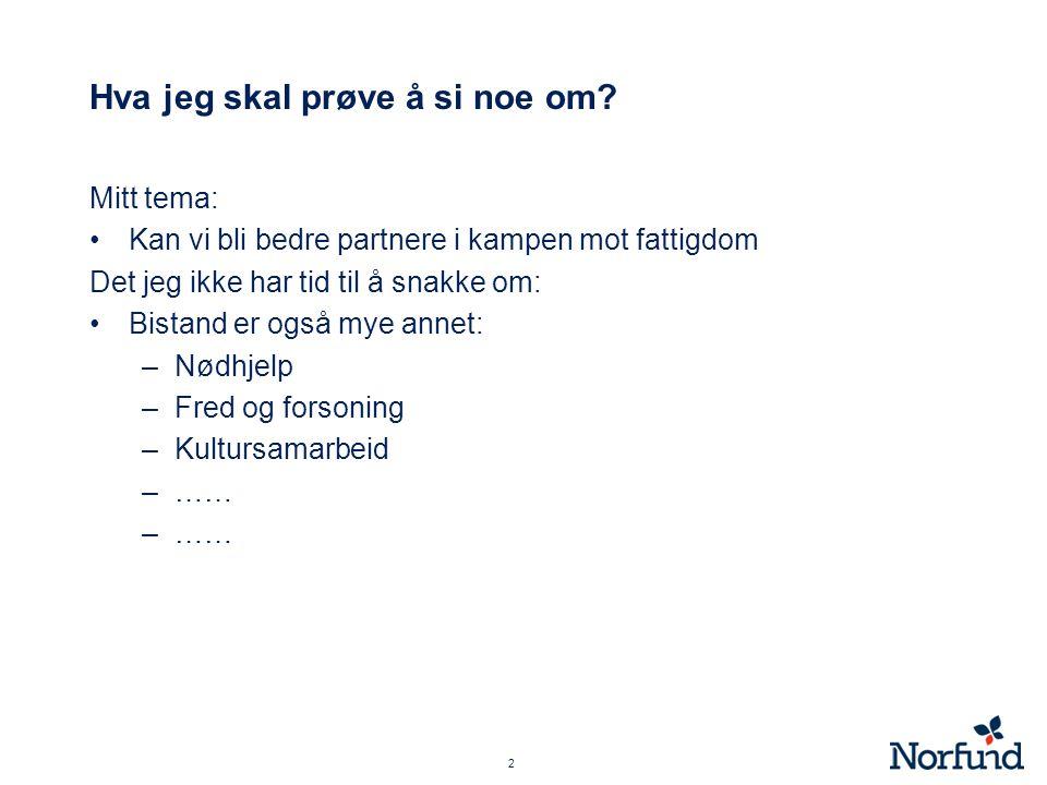 Hva er norsk bistand.