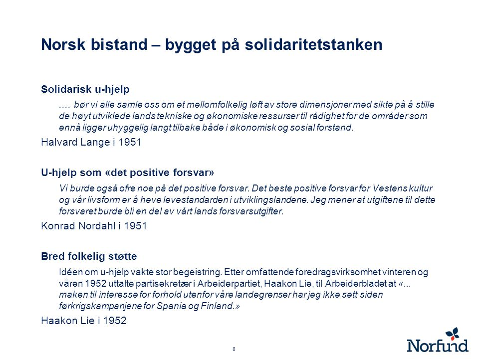  Lån og gaver til 16 europeiske land for å bidra til gjenoppbyggingen  Norge fikk 450 mill NOK tilsvarende 13% av BNP i 1949 •Aluminiumsverket i Sunndalsøra  Marshallhjelp på betingelse åpning for mer frihandelen  Regjeringen ville innføre planøkonomi.