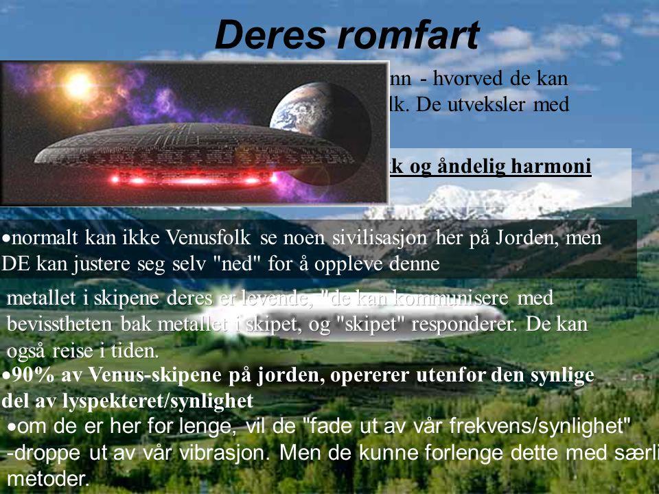 Deres romfart  de har store moderskip -som mobile samfunn - hvorved de kan utforske universet.