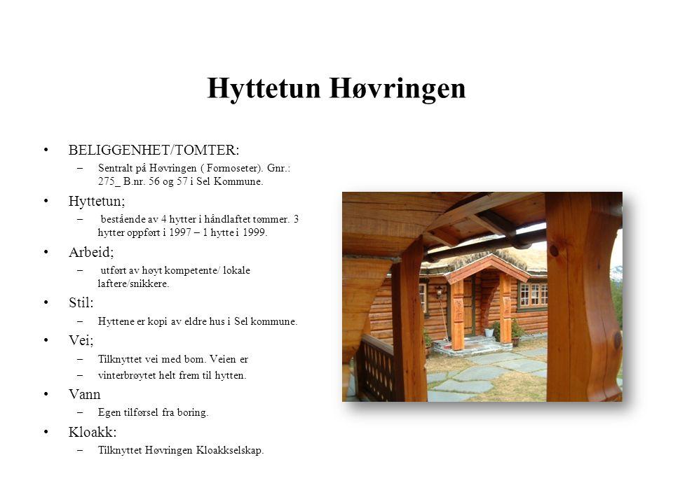 Hyttetun Høvringen •BELIGGENHET/TOMTER: –Sentralt på Høvringen ( Formoseter).
