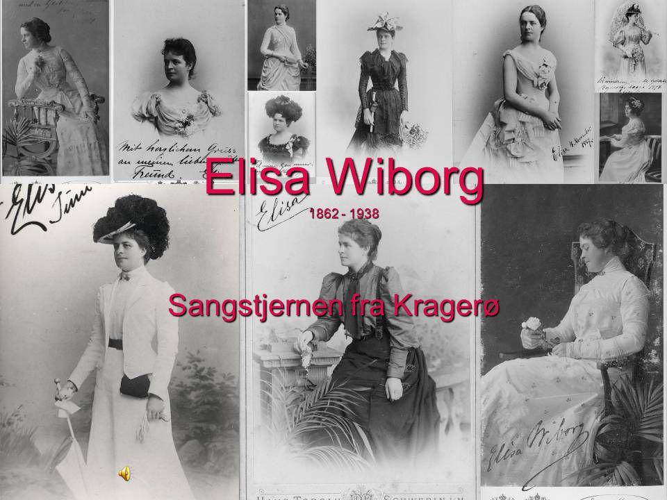 15/2-2011 Kragerø Bibliotek, T. C. Wiborg Elisa Wiborg 1862 - 1938 Sangstjernen fra Kragerø