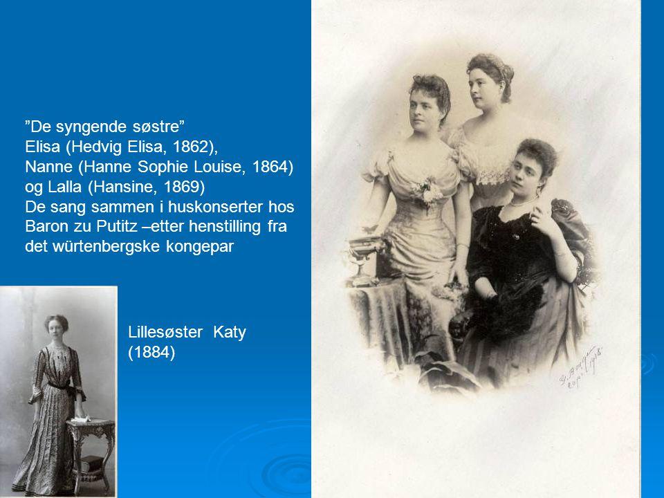 """""""De syngende søstre"""" Elisa (Hedvig Elisa, 1862), Nanne (Hanne Sophie Louise, 1864) og Lalla (Hansine, 1869) De sang sammen i huskonserter hos Baron zu"""