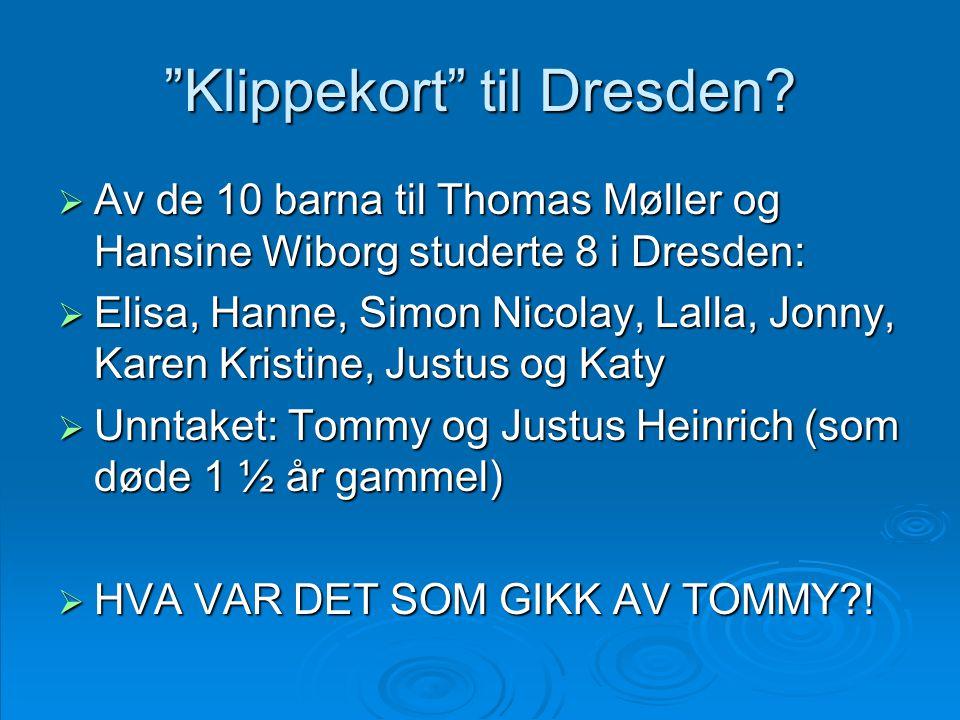 """""""Klippekort"""" til Dresden?  Av de 10 barna til Thomas Møller og Hansine Wiborg studerte 8 i Dresden:  Elisa, Hanne, Simon Nicolay, Lalla, Jonny, Kare"""