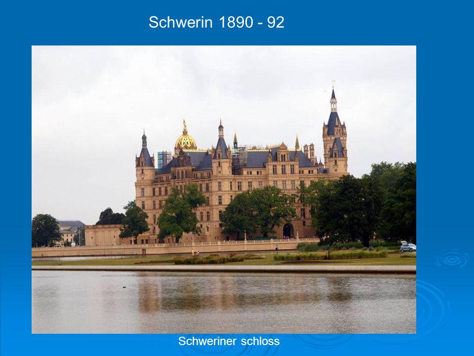 Schweriner schloss Schwerin 1890 - 92