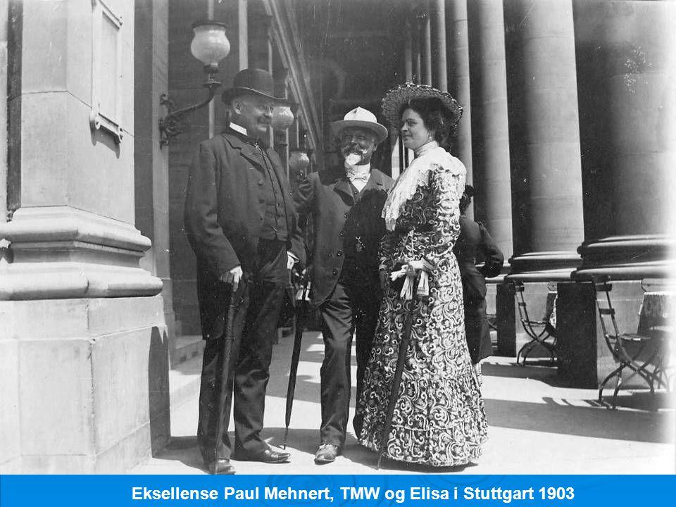 Eksellense Paul Mehnert, TMW og Elisa i Stuttgart 1903