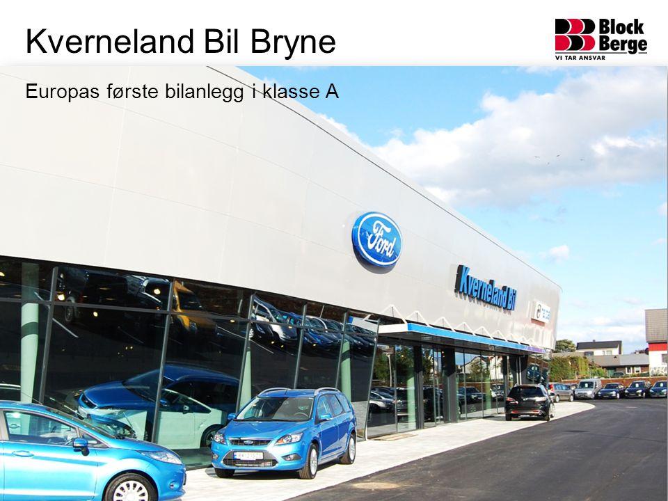 Kverneland Bil Bryne Europas første bilanlegg i klasse A