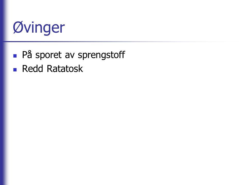 Øvinger  På sporet av sprengstoff  Redd Ratatosk