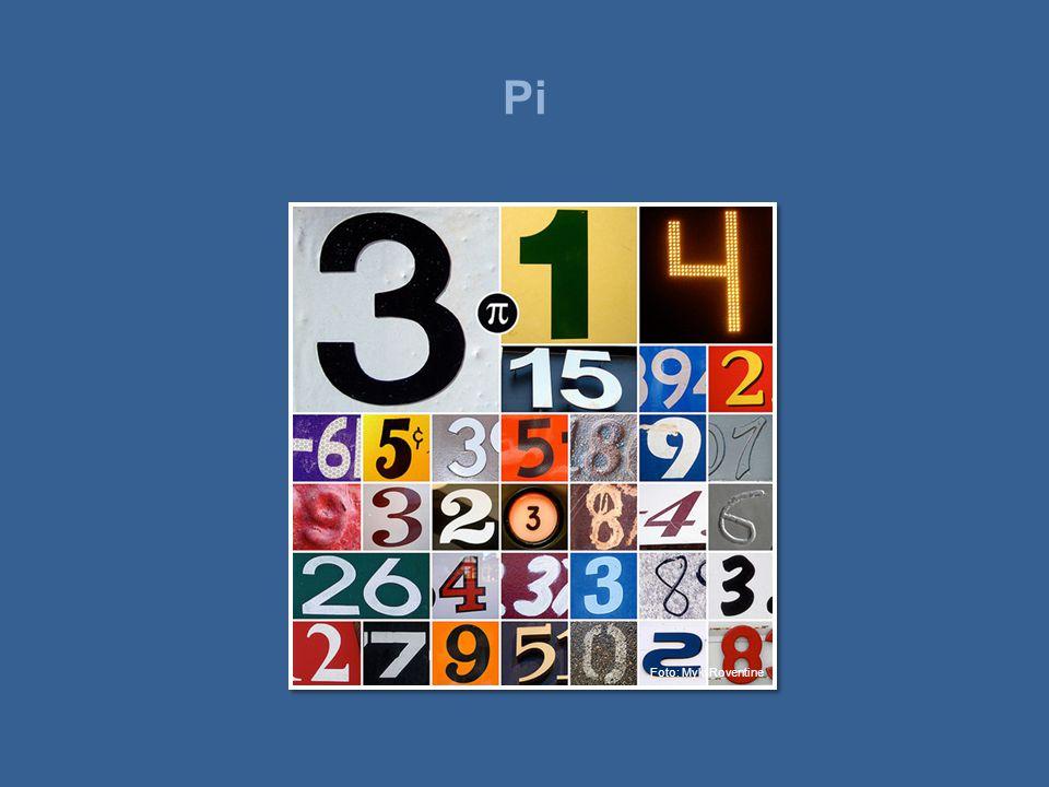 Pi •Pi er sannsynligvis verdens mest berømte tall.