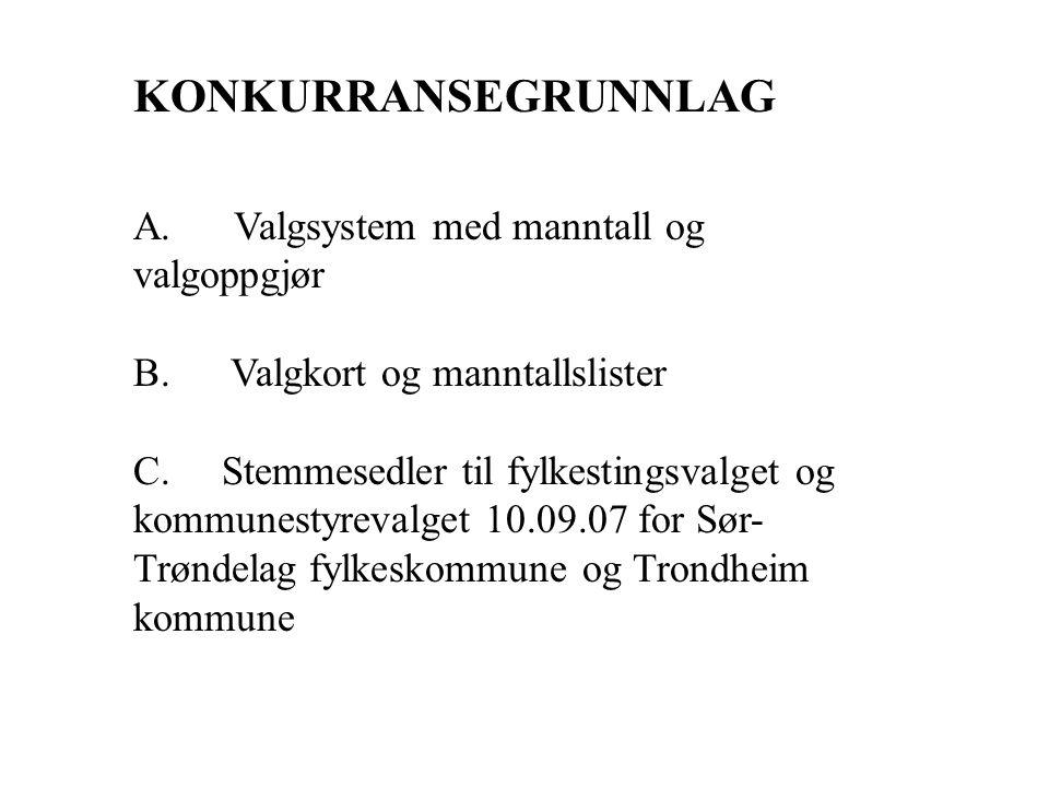 Erfaringer fra Trondheim •Samarbeid med fylkeskommunen •Samle ulik kompetanse fra begge parter: innkjøp, juridisk, IT, valg •Legge ned mye arbeid i konkurransegrunnlag – viktig å få med alt.