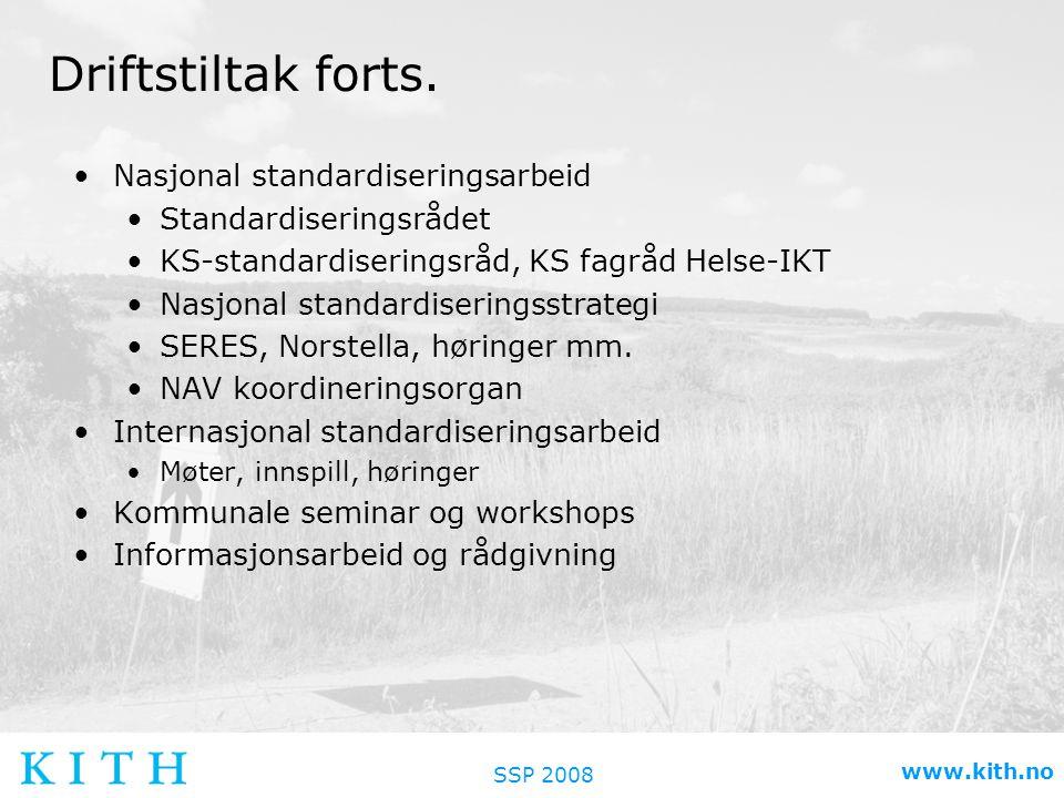 SSP 2008 www.kith.no Driftstiltak forts.