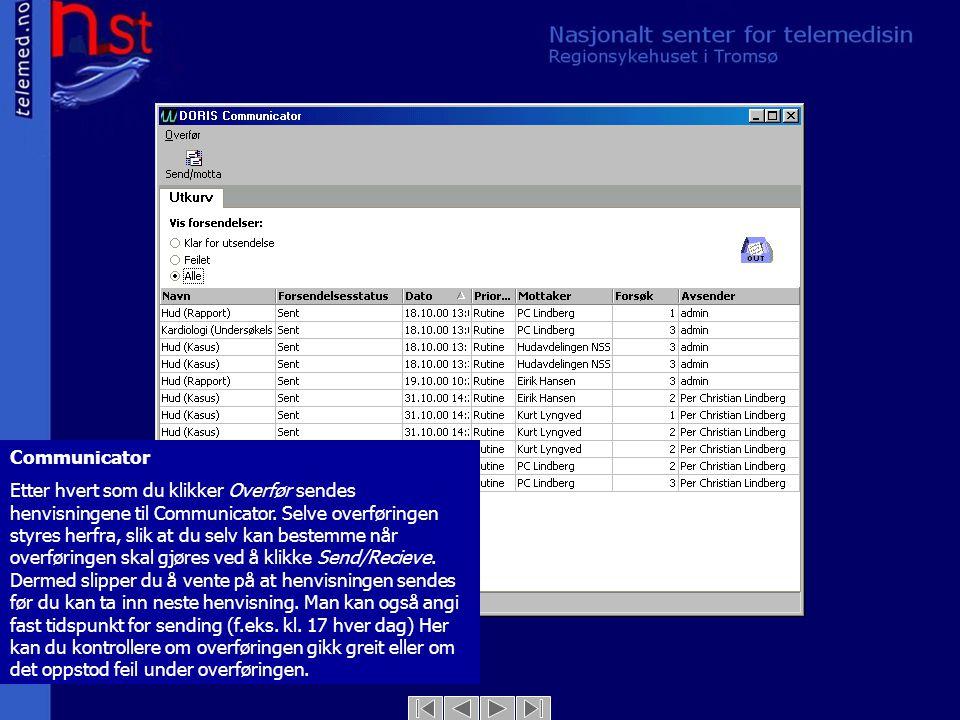 Communicator Etter hvert som du klikker Overfør sendes henvisningene til Communicator. Selve overføringen styres herfra, slik at du selv kan bestemme