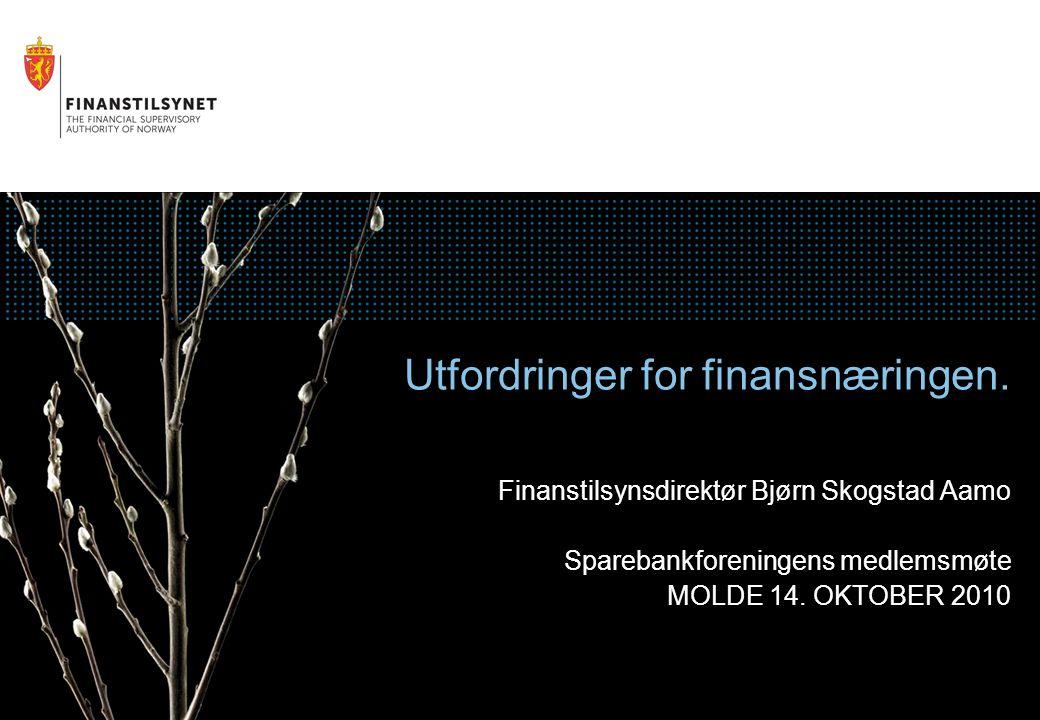 Utfordringer for finansnæringen.