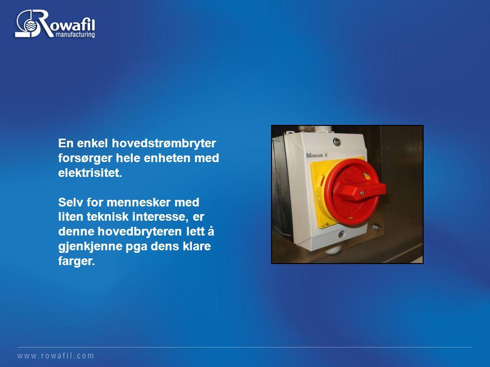 En enkel hovedstrømbryter forsørger hele enheten med elektrisitet.