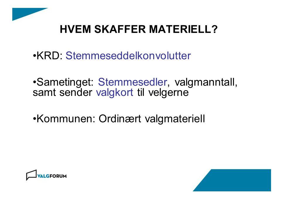 HVEM SKAFFER MATERIELL.