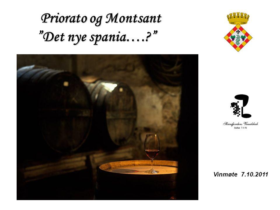 "Priorato og Montsant ""Det nye spania….?"" Priorato og Montsant ""Det nye spania….?"" Vinmøte 7.10.2011"