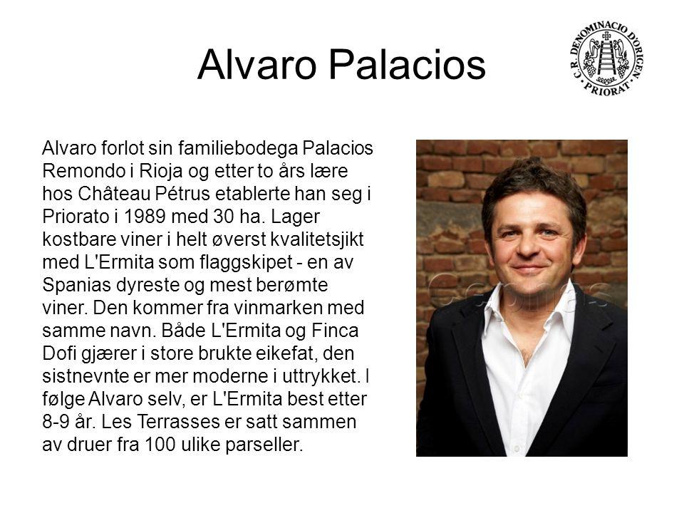 Alvaro Palacios Alvaro forlot sin familiebodega Palacios Remondo i Rioja og etter to års lære hos Château Pétrus etablerte han seg i Priorato i 1989 m