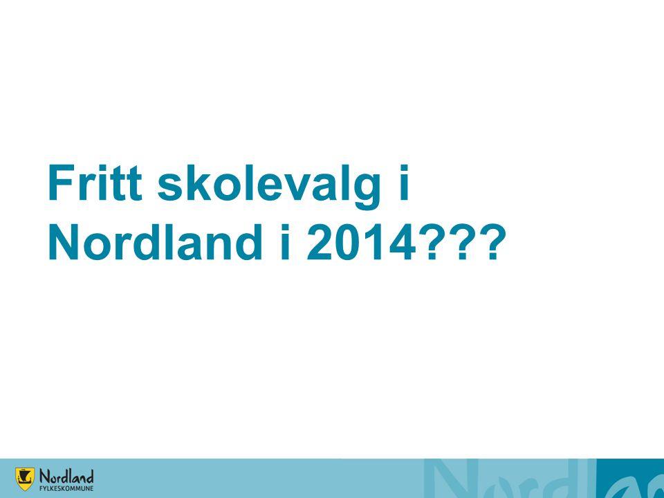 Fritt skolevalg i Nordland i 2014???