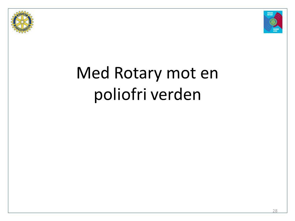 Med Rotary mot en poliofri verden 28
